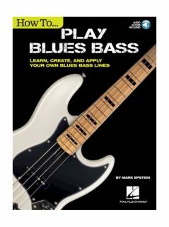 How To Play Blues Bass - Learn, Create And Apply Your Own Bl i gruppen Noter & böcker / Elbas / Spelskolor hos musikskolan.se (HL00260179)