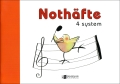 Noth�fte, 4 system