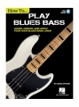 How To Play Blues Bass - Learn, Create And Apply Your Own Bl