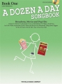 A dozen a day Songbook Book One Broadway...