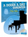 A dozen a day Songbook Book One Pop Hits